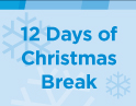 12 Days Of Christmas Break