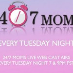 MOMS Want MORE – This week on 24/7 MOMS Live