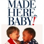 Celebrating Motherhood Giveaway #21- Made Here Baby