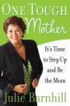 """Summer Book Club """"One Tough Mother"""" By Julie Barnhill"""