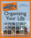 WIN – The Complete Idiot's Guide to Organizing Your Life book