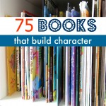 75 Books That Build Character In Children