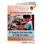 FREE e-book : 77 Ways to Get Your Kids to Help at Home