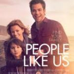 Must See Movie – PEOPLE LIKE US… Because we live in a life of imperfection #ppllikeusmovie