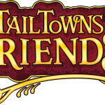 Addiction To Tail Towns Friends