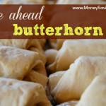 Freezer Cooking For The Holidays – Butterhorn Rolls