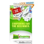 Free Couponing for the Beginner: A Guide to Couponing for the Uninitiated [Kindle Edition]