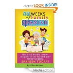 FREE – 52 Weeks of Family Spanish [Kindle Edition]