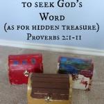 Teaching Kids to Seek God's Word (As for Hidden Treasure)