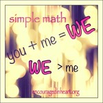 Simple Math : you + me = WE