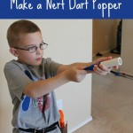 Day 69 –  Nerf Dart Popper {100 Days Of Summer Fun}