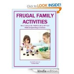 Free Frugal Family Activities  [Kindle Edition]