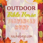 Outdoor Bible Verse Scavenger Hunt {Free Printable}