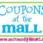 This Weeks COUPONS at your Local Mall