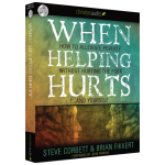 Free  Audiobook –  When Helping Hurts – Alleviating Poverty Without Hurting the Poor. . .and Yourself.
