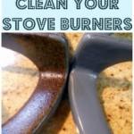 MOM Tip: No Scrub Stove Burner Cleaning