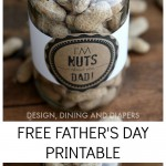 """Free """"I'm Nuts About You Dad"""" Printable"""