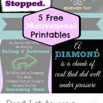 Free 5 Motivational Printables