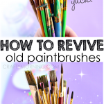 MOM Tip: How to Clean Old Paint Brushes