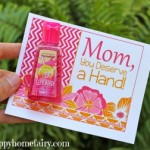 Moms Deserve A Hand – Free Mothers Day Printable