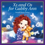 Xs and Os for Gabby Ann ~ A Great Book for Father's Day