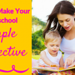 5 Tips to Make Your Homeschool Simple and Effective