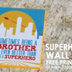 Free Superhero Canvas Wall Art Printable