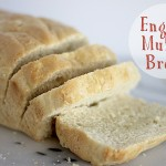 Simple and Delicious English Muffin Bread
