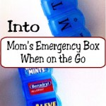 MOM Tip: Moms Emergency Box when on the Go