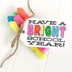 "Free ""Have a Bright School Year"" Printable"