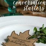 Thanksgiving Conversation Starters {Free Printable}