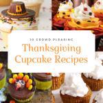10 Crowd Pleasing Thanksgiving Cupcake Recipes