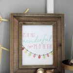 Free It's The Most Wonderful Time of Year Printable