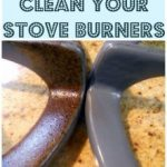 MOM Tip: No Scrub Stove Burner Cleaning