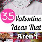 35 Valentine Ideas that Aren't Candy