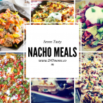 7 Tasty Nacho Meals