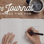 7 Ways to Journal Every Mom Has Time For