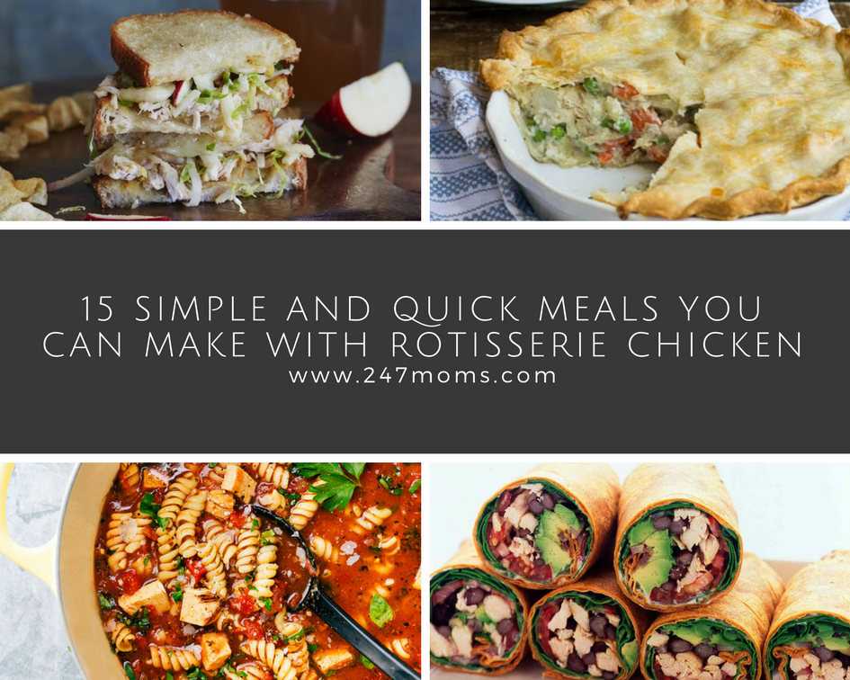 15 simple and quick meals you can make with rotisserie for What can i make for dinner with chicken