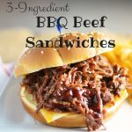3 Easy Ingredient BBQ Beef Sandwiches
