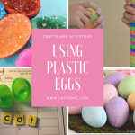 Crafts and Activities Using Plastic Eggs