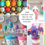 One Dozen Fun Ways to Celebrate Easter