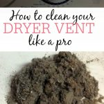 MOM Tip: How To Clean Your Dryer Vent Like A Pro
