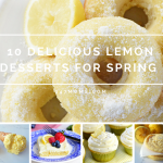 10 Delicious Lemon Desserts for Spring
