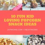 10 Fun Kid Loving Popcorn Snack Ideas