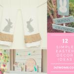 12 Simple Easter Decor Ideas