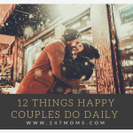 12 Things Happy Couples Do Daily