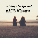 12 Ways to Spread a Little Kindness