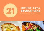 21 Mothers Day Brunch Ideas