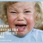5 Tips For Surviving Your Kid's Terrible Twos