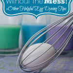 MOM Tip: Egg Dyeing Tips
